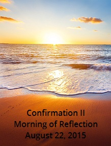 ConfirmationII-Morning of Reflection