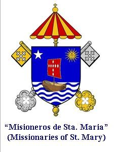 """Misioneros de Sta. Maria"" (Missionaries of St. Mary)"